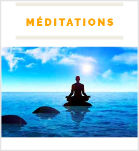 Méditations  Cliquez ici